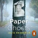 Paper Ghosts: The unputdownable chilling thriller from The Sunday Times bestselling author of Black  Audiobook
