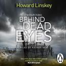 Behind Dead Eyes Audiobook