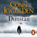 Dunstan: One Man. Seven Kings. England's Bloody Throne., Conn Iggulden