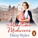 The Wartime Midwives Audiobook
