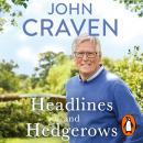 Headlines and Hedgerows: A Memoir Audiobook