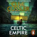 Celtic Empire: Dirk Pitt #25 Audiobook