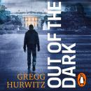 Out of the Dark: President. Traitor. Target. Audiobook