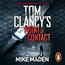 Tom Clancy's Point of Contact: INSPIRATION FOR THE THRILLING AMAZON PRIME SERIES JACK RYAN Audiobook