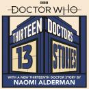 Doctor Who: Thirteen Doctors 13 Stories Audiobook