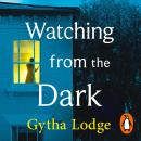 Watching from the Dark Audiobook