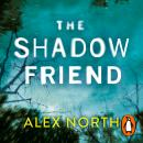 The Shadow Friend Audiobook