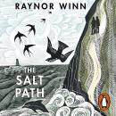 The Salt Path: The Sunday Times bestseller, shortlisted for the 2018 Costa Biography Award & The Wai Audiobook