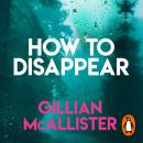 How to Disappear Audiobook