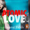 Atomic Love Audiobook
