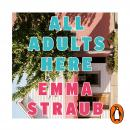 All Adults Here: A funny, uplifting and big-hearted novel about family – an instant New York Times b Audiobook