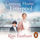 Coming Home to Liverpool Audiobook