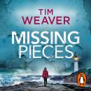 Missing Pieces: The gripping thriller from the bestselling author of the David Raker series Audiobook
