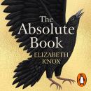 The Absolute Book: Some stories stay with you, others you can never leave . . . Audiobook
