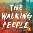 The Walking People: The powerful and moving story from the New York Times bestselling author of Ask  Audiobook