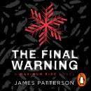 Maximum Ride: The Final Warning, James Patterson