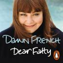 Dear Fatty: The Perfect Mother's Day Read Audiobook