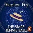 The Stars' Tennis Balls Audiobook