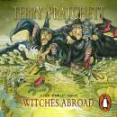 Witches Abroad: (Discworld Novel 12), Terry Pratchett