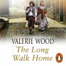 Long Walk Home, Val Wood