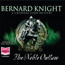Noble Outlaw, Bernard Knight