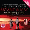 Bryant & May and the Memory of Blood Audiobook