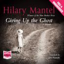 Giving Up the Ghost, Hilary Mantel