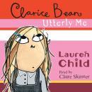 Clarice Bean, Utterly Me Audiobook