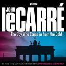 Spy Who Came in from the Cold, Robert Forest, John Le Carré