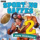 Sporting Gaffes  Volume 2 Audiobook