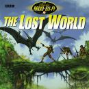 Lost World, The (Classic Radio Sci-Fi), Sir Arthur Conan Doyle