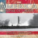 America Empire Of Liberty: Volume 1: Liberty And Slavery Audiobook