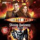 Doctor Who: Shining Darkness Audiobook