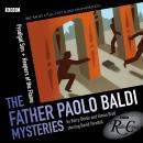 Father Paolo Baldi Mysteries: Prodigal Son & Keepers Of The Flame, Barry Devlin, Simon Brett