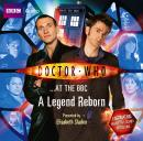 Doctor Who at the BBC: A Legend Reborn, Various Authors