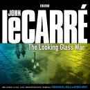 The Looking Glass War Audiobook