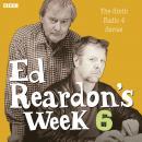 Ed Reardon's Week: The Complete Sixth Series Audiobook