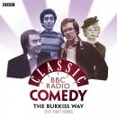 The Burkiss Way: Complete Series Audiobook