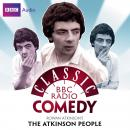 Atkinson's People: A BBC Radio Comedy starring Rowan Atkinson, Rowan Atkinson, Richard Curtis