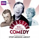 Kenneth Williams' Stop Messing About (Classic BBC Radio Comedy) Audiobook