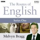 Routes Of English  Complete Series 1  Evolving English, Melvyn Bragg