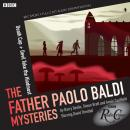The Father Paolo Baldi Mysteries: Death Cap & Devil Take The Hindmost Audiobook