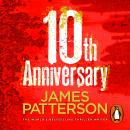10th Anniversary: (Women's Murder Club 10), James Patterson