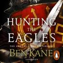 Hunting the Eagles, Ben Kane