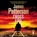 Cross Fire: (Alex Cross 17) Audiobook