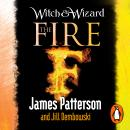 Witch & Wizard: The Fire, James Patterson