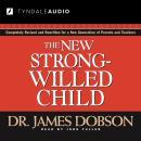 New Strong-Willed Child, James C. Dobson