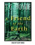 Friend of the Earth, T.C. Boyle