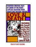 Love and Death, Carolyn Hart