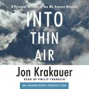 Into Thin Air: A Personal Account of the Mt. Everest Disaster, Jon Krakauer